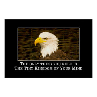You just rule the tiny kingdom of your mind [XL] Poster