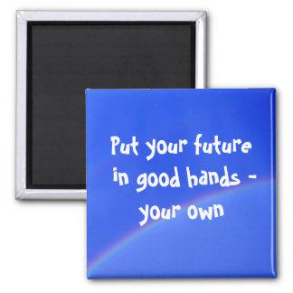 Your Future... Square Magnet