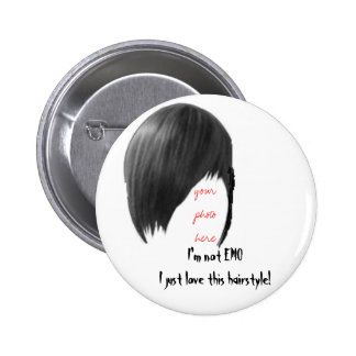 your photo here, I'm not EMO I just love this hai. 6 Cm Round Badge