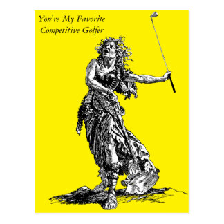 You're My Favorite Competitive Golfer - Postcard