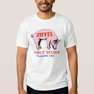 Ziffel Family Reunion Shirt